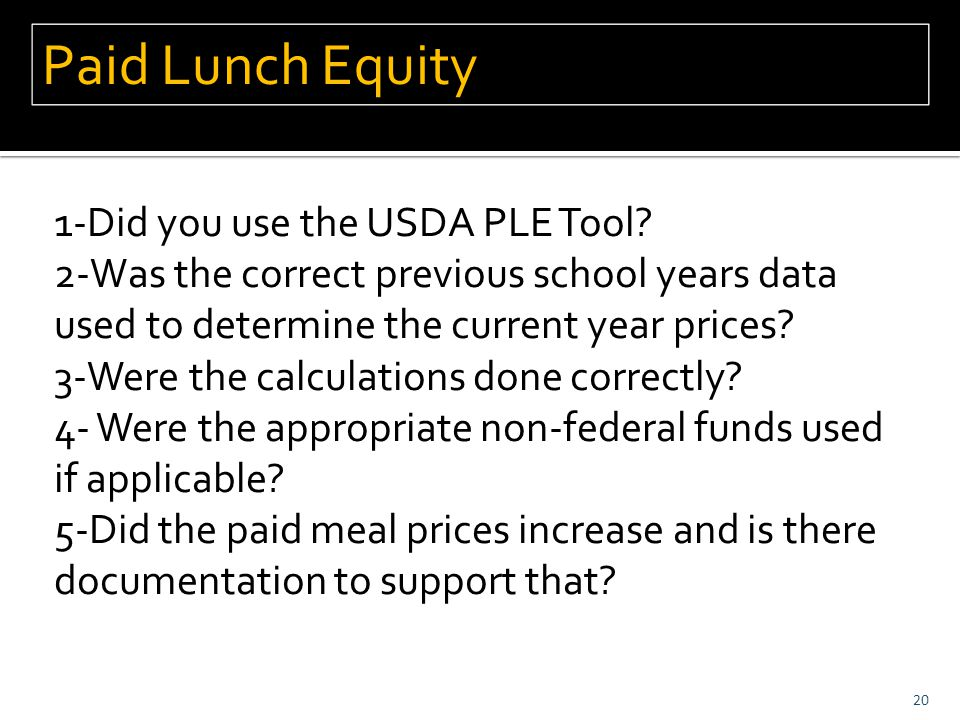 1-Did you use the USDA PLE Tool.