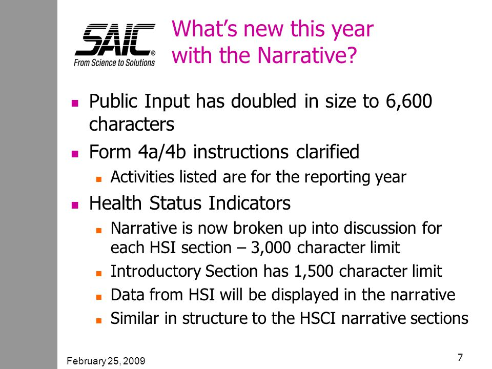 February 25, 2009 7 What's new this year with the Narrative.