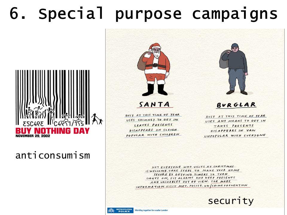 6. Special purpose campaigns anticonsumism security