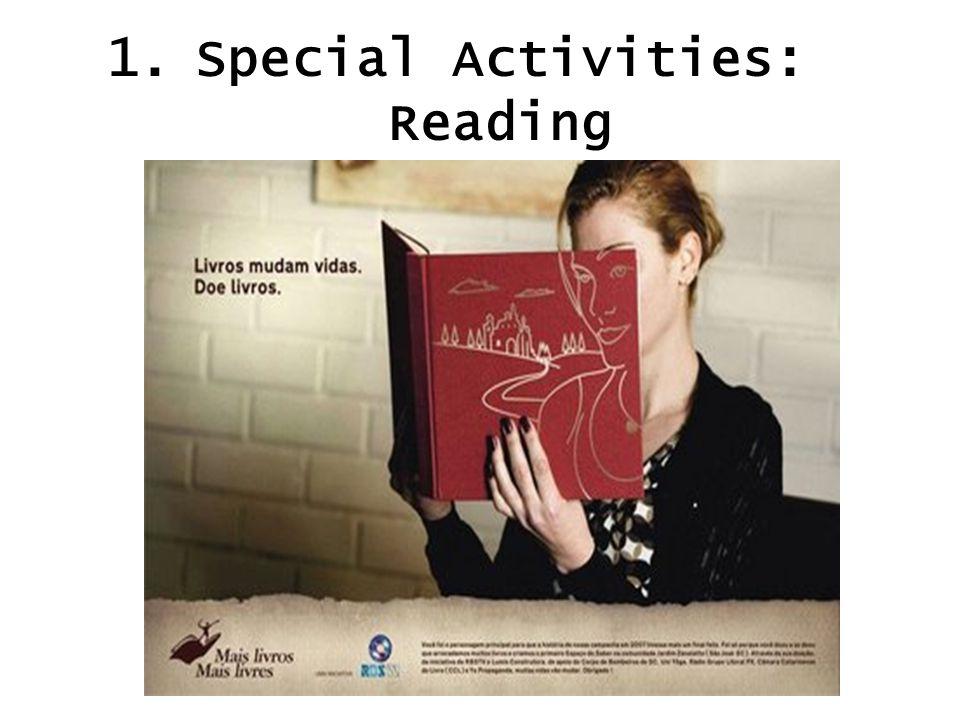 1.Special Activities: Reading