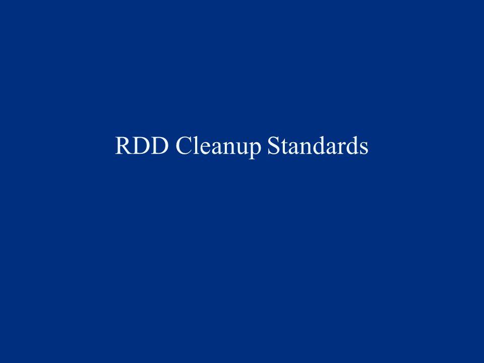 RDD Cleanup Standards