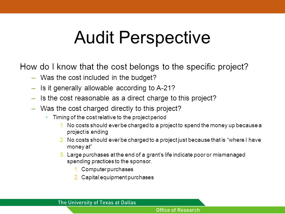 Audit Perspective How do I know that the cost belongs to the specific project.