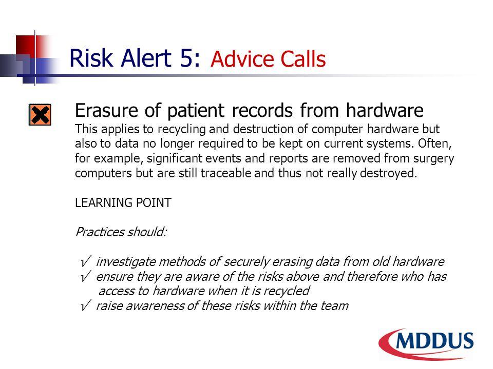 Risk Alert 5: Advice Calls 5.