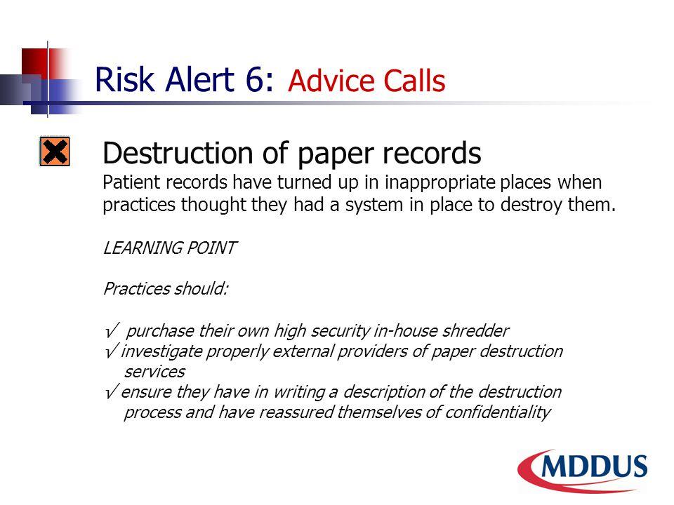 Risk Alert 6: Advice Calls 6.