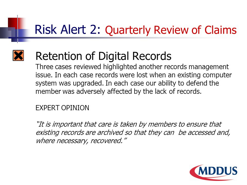 Risk Alert 2: Quarterly Review of Claims 2.