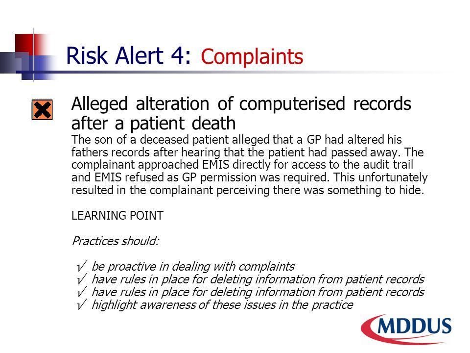 Risk Alert 4: Complaints 4.