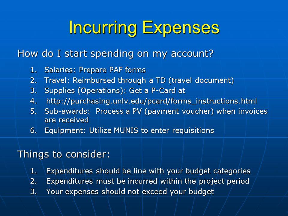 Incurring Expenses How do I start spending on my account.