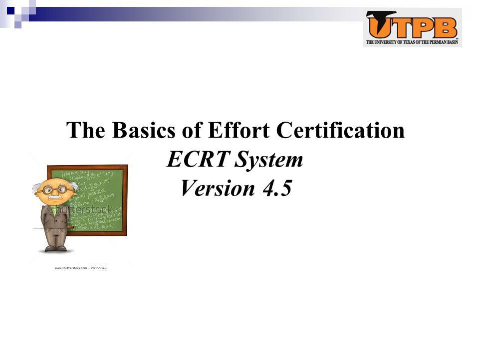 The Basics of Effort Certification ECRT System Version 4.5