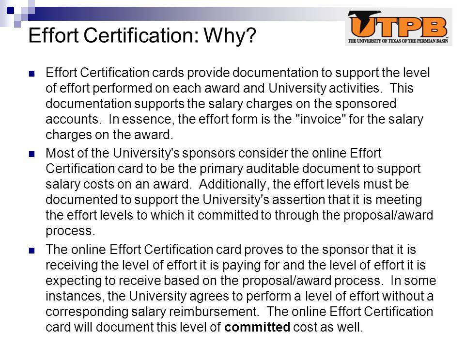 Effort Certification: Why.
