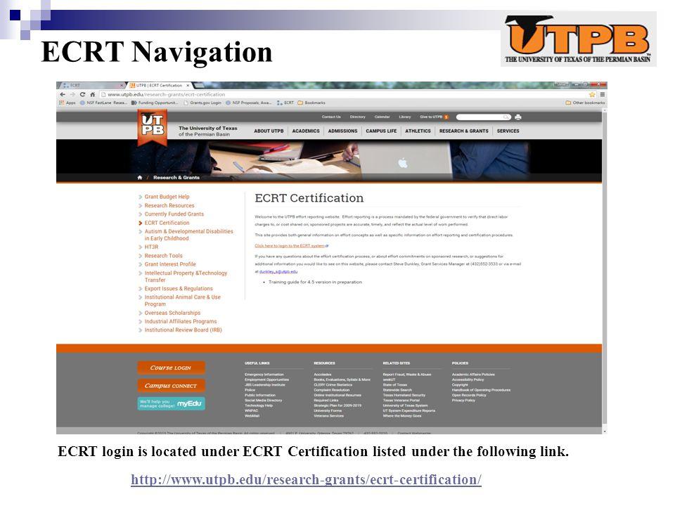 ECRT Navigation ECRT login is located under ECRT Certification listed under the following link.