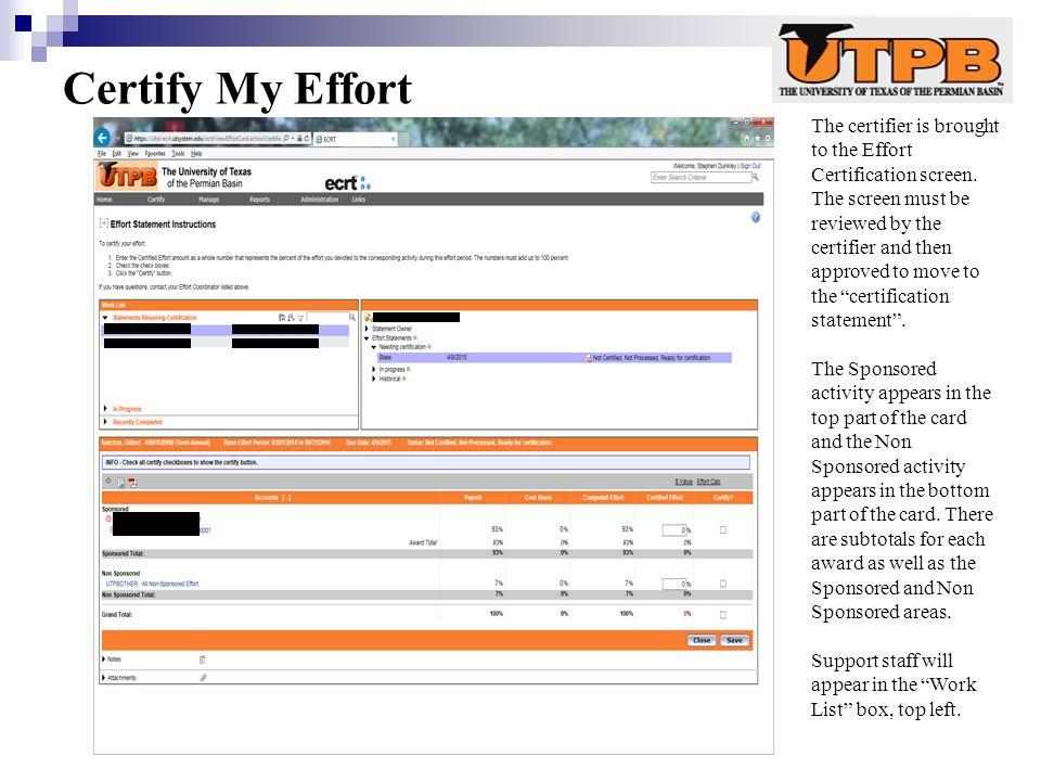Certify My Effort The certifier is brought to the Effort Certification screen.