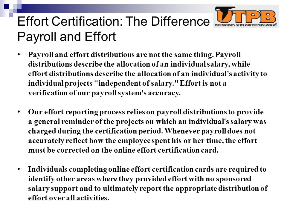 Effort Certification: The Difference Between Payroll and Effort Payroll and effort distributions are not the same thing.