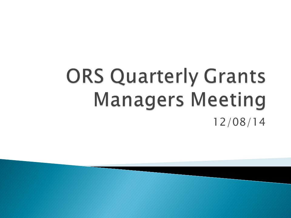  Welcoming Remarks  ORS Updates  OSP Updates