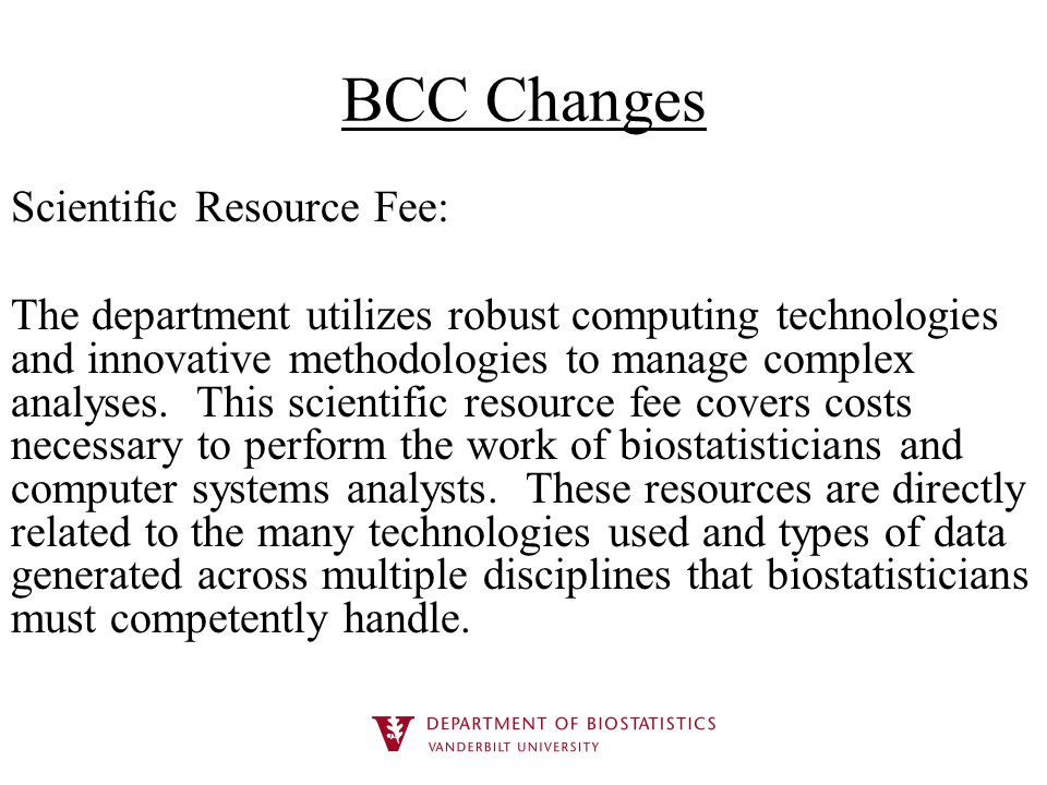 BCC Changes Scientific Resource Fee: The department utilizes robust computing technologies and innovative methodologies to manage complex analyses.