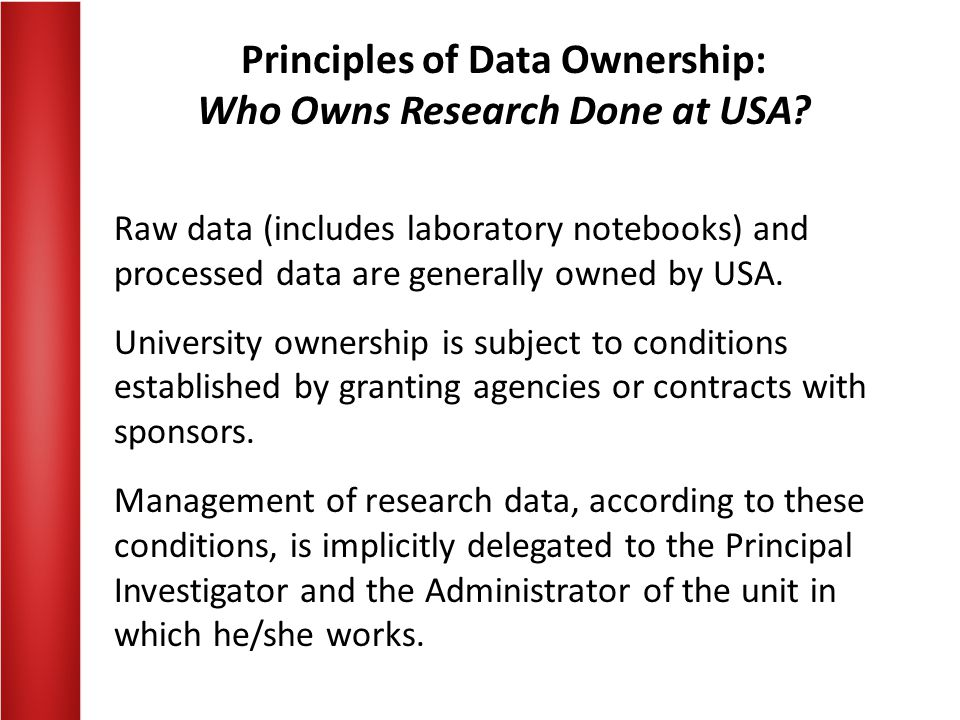 Principles of Data Ownership: Who Owns Research Done at USA.