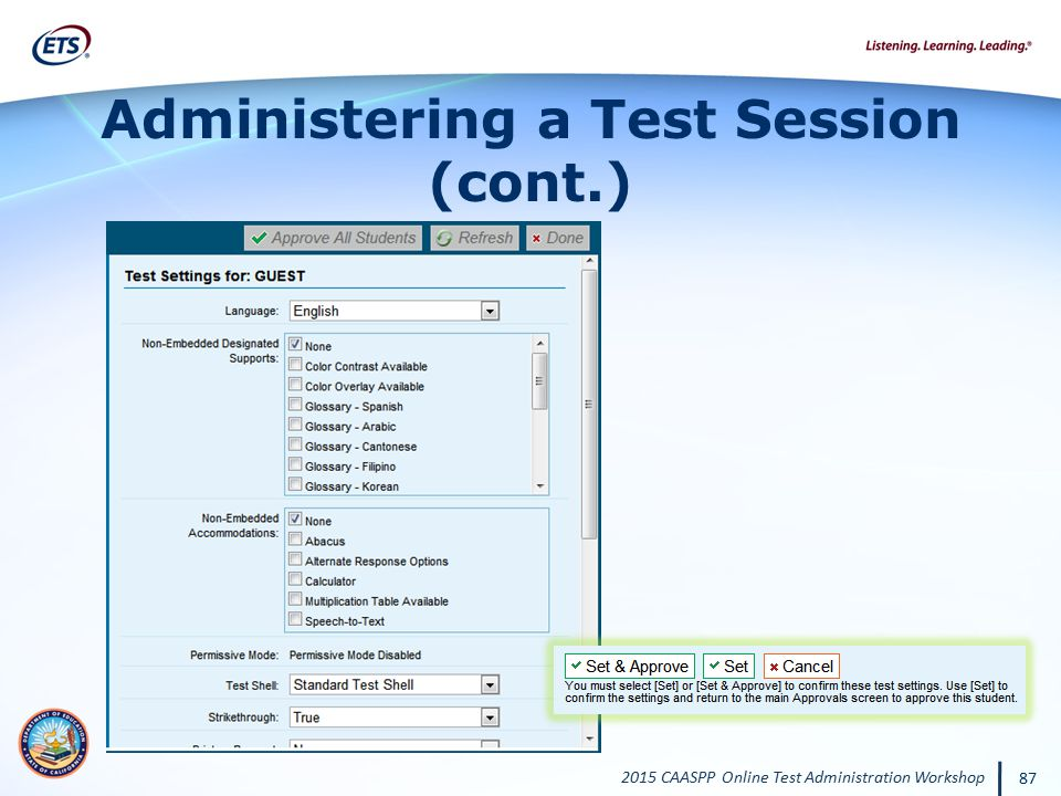 2015 CAASPP Online Test Administration Workshop 87 Administering a Test Session (cont.)