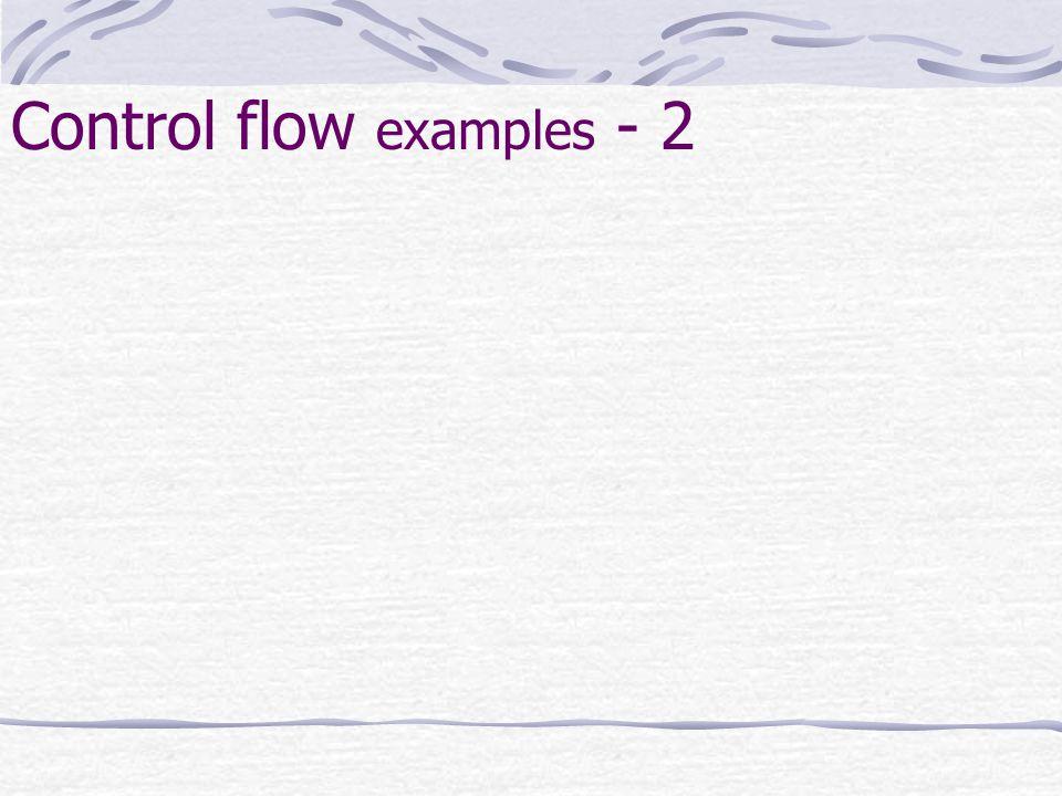 Control flow examples - 2