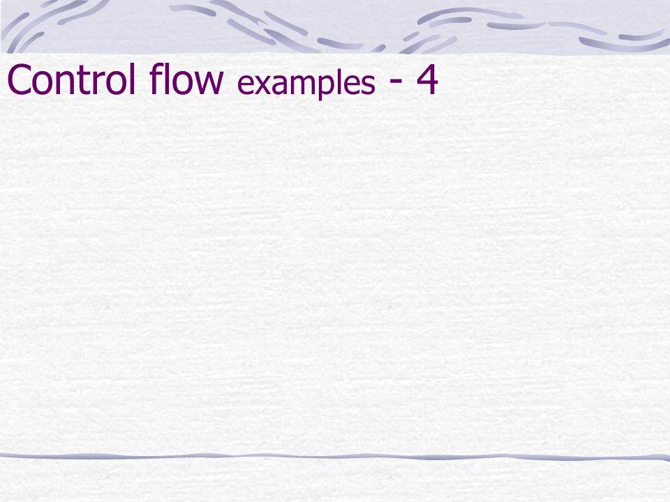 Control flow examples - 4
