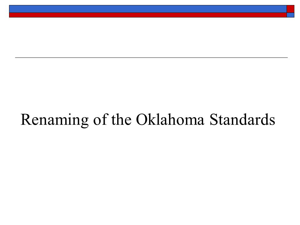 Renaming of the Oklahoma Standards