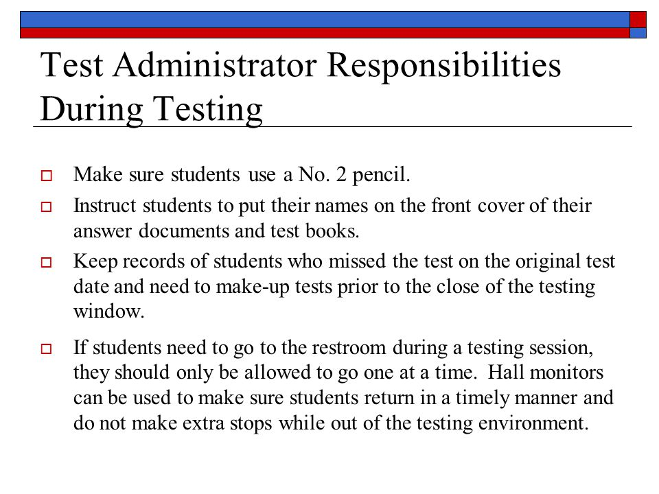 Test Administrator Responsibilities During Testing  Make sure students use a No.