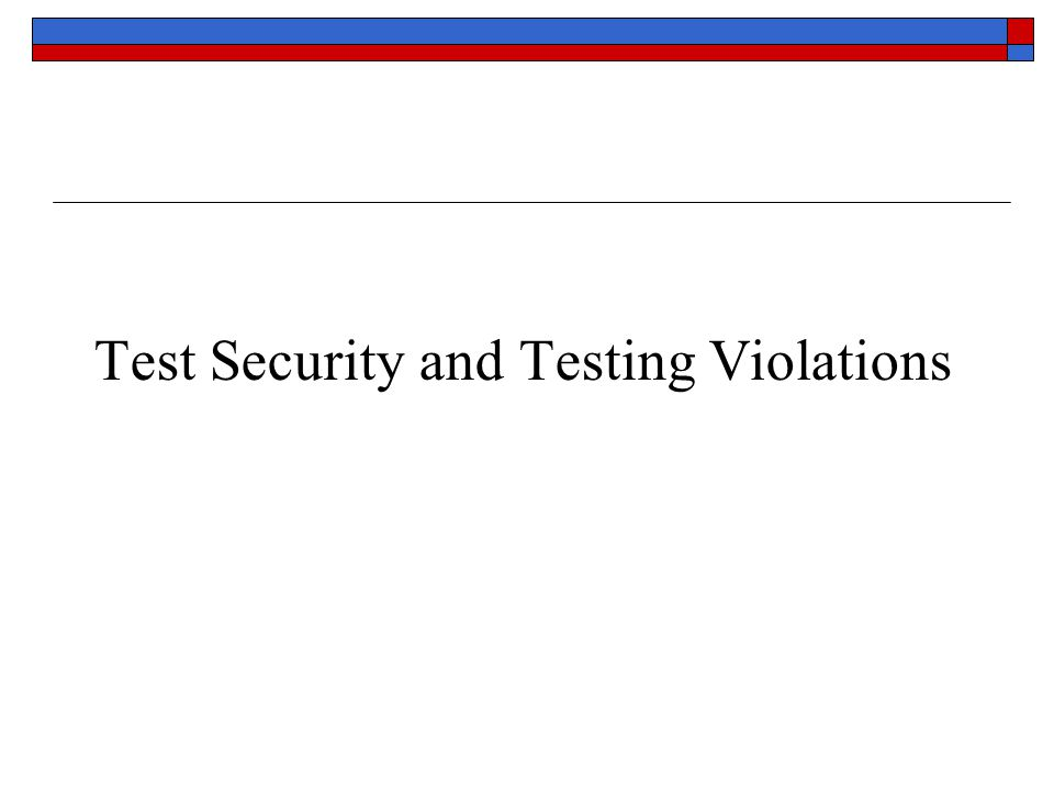 Test Security and Testing Violations
