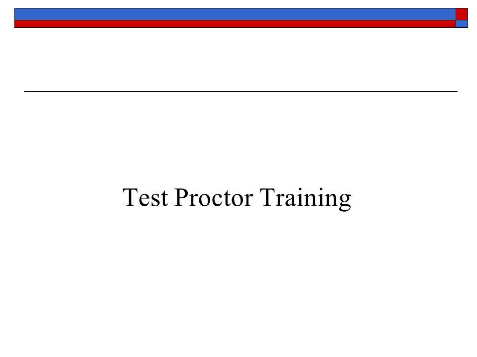 Test Proctor Training