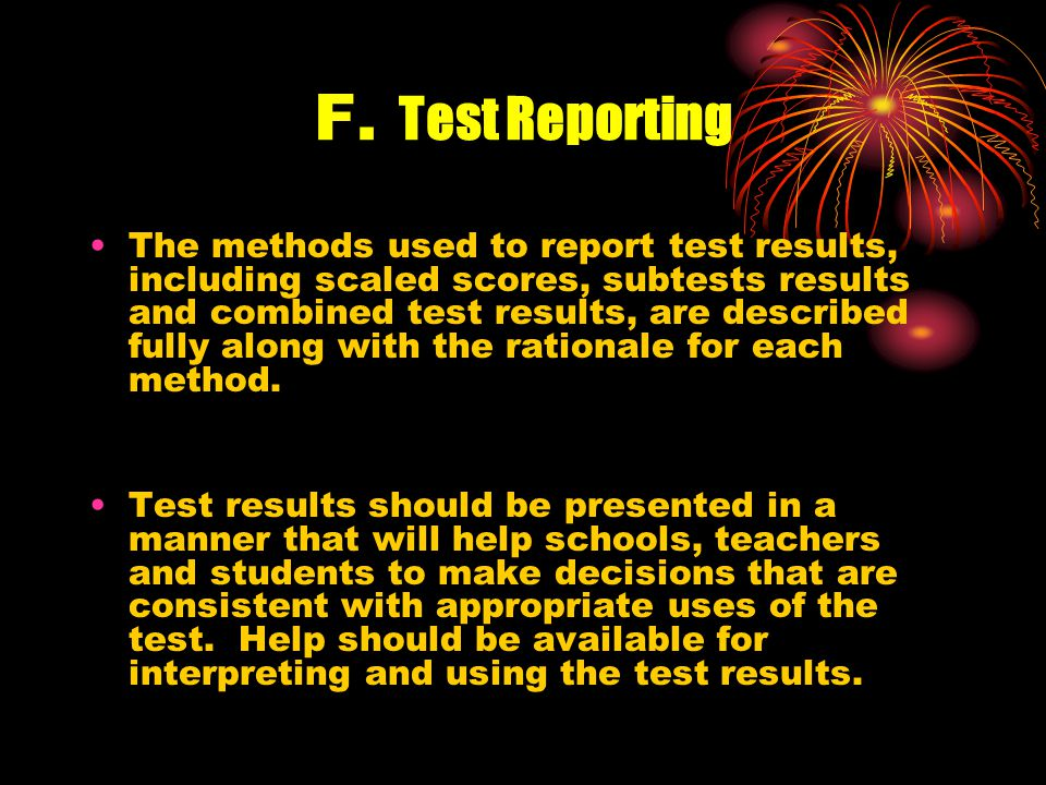 E. Test Administration, Cont.