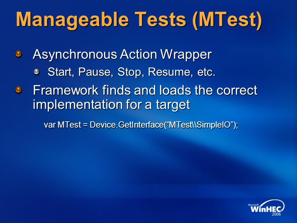Manageable Tests (MTest) Asynchronous Action Wrapper Start, Pause, Stop, Resume, etc.