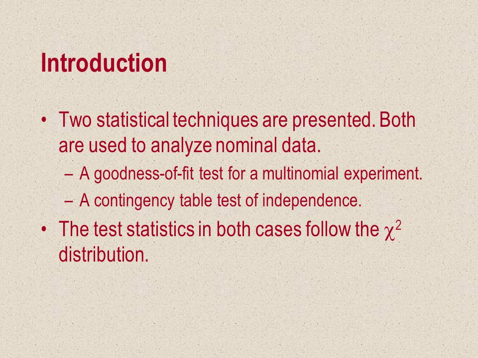Introduction Two statistical techniques are presented.