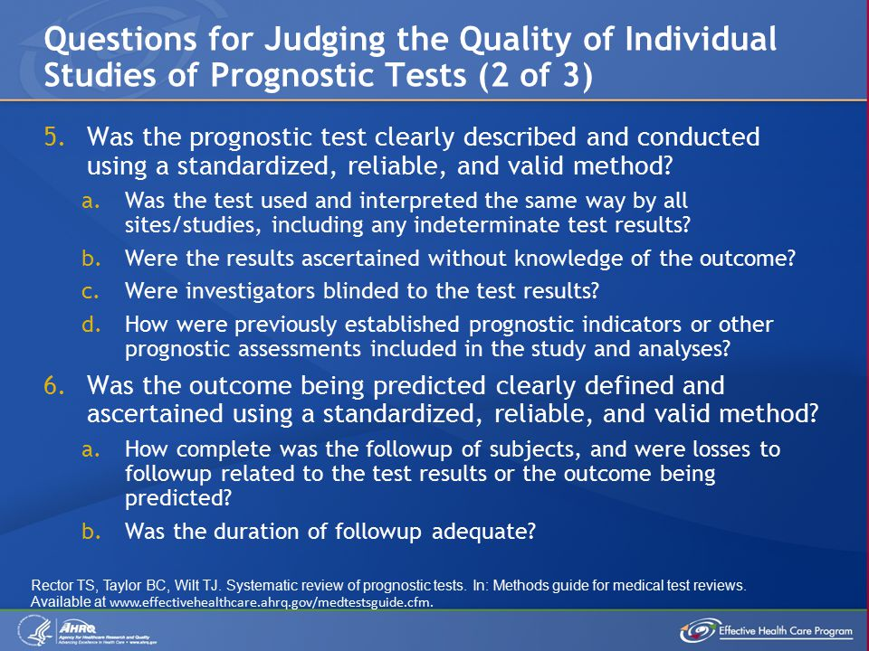 5.Was the prognostic test clearly described and conducted using a standardized, reliable, and valid method.