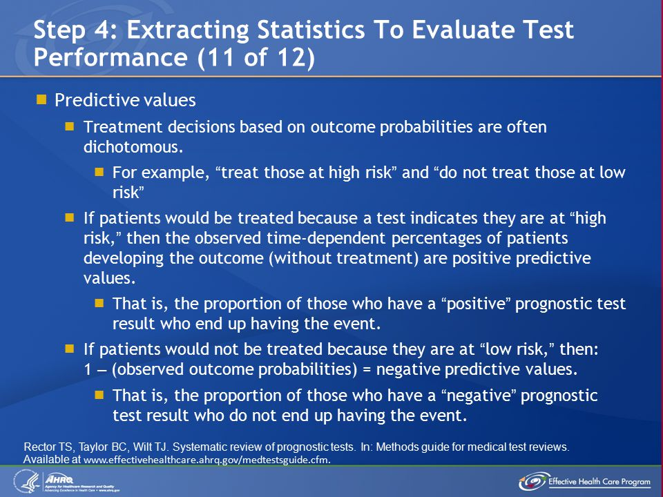  Predictive values  Treatment decisions based on outcome probabilities are often dichotomous.