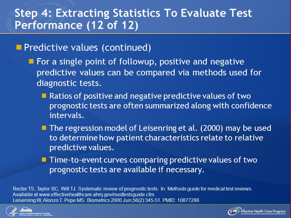  Predictive values (continued)  For a single point of followup, positive and negative predictive values can be compared via methods used for diagnostic tests.