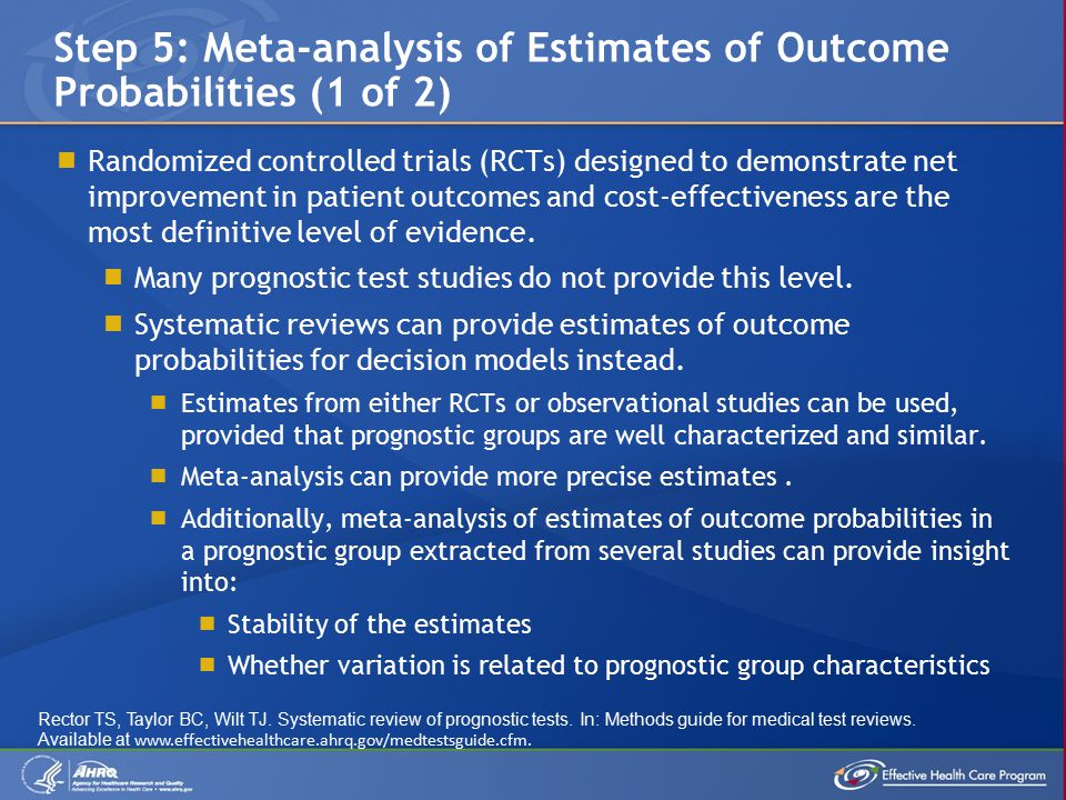  Randomized controlled trials (RCTs) designed to demonstrate net improvement in patient outcomes and cost-effectiveness are the most definitive level of evidence.