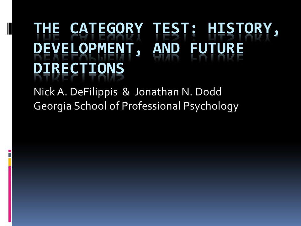 Nick A. DeFilippis & Jonathan N. Dodd Georgia School of Professional Psychology