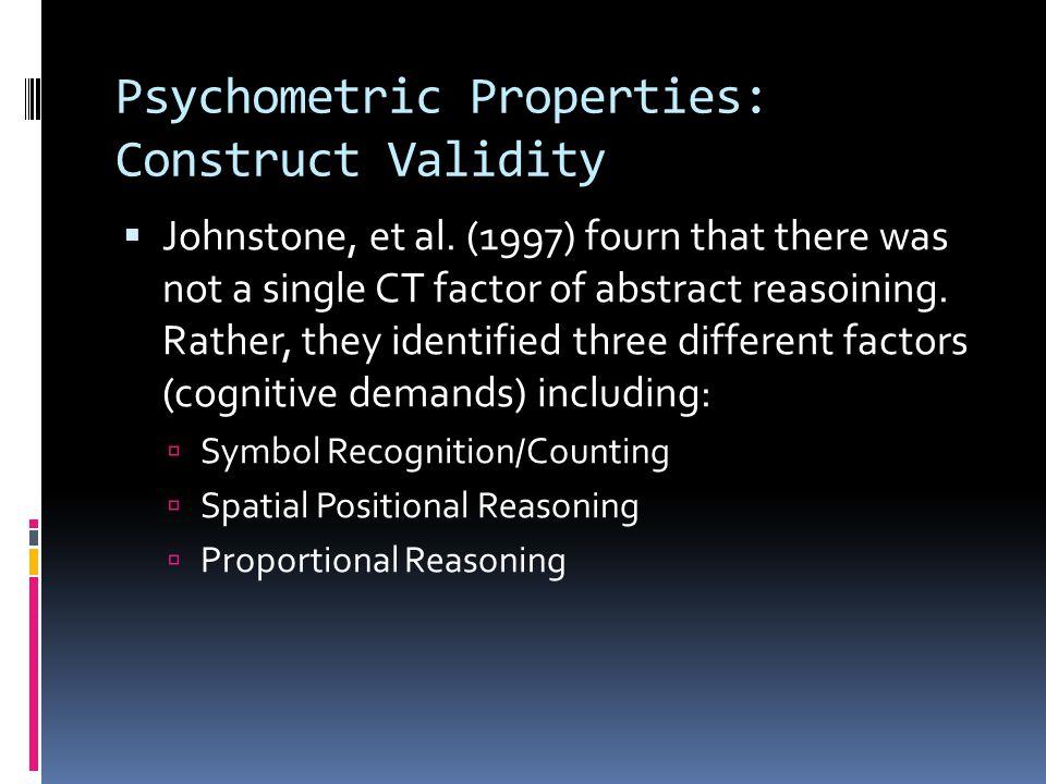 Psychometric Properties: Construct Validity  Johnstone, et al.