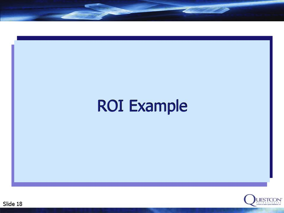 Slide 18 ROI Example