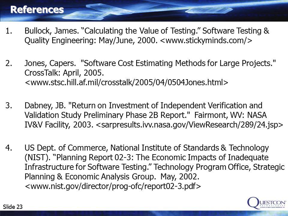 Slide 23 References 1.Bullock, James.
