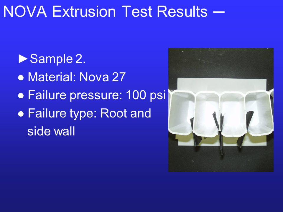 NOVA Extrusion Test Results ─ ►Sample 2.