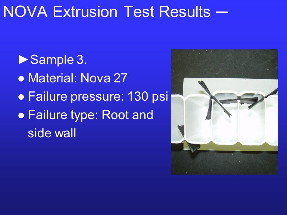 NOVA Extrusion Test Results ─ ►Sample 3.
