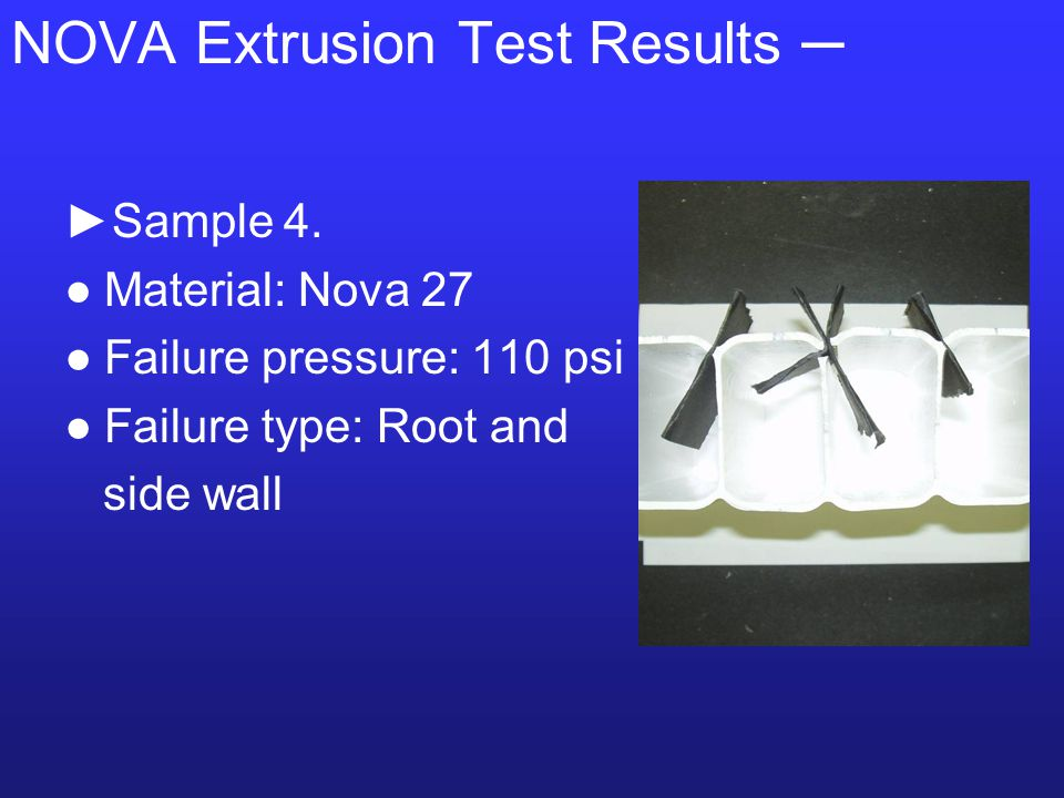NOVA Extrusion Test Results ─ ►Sample 4.