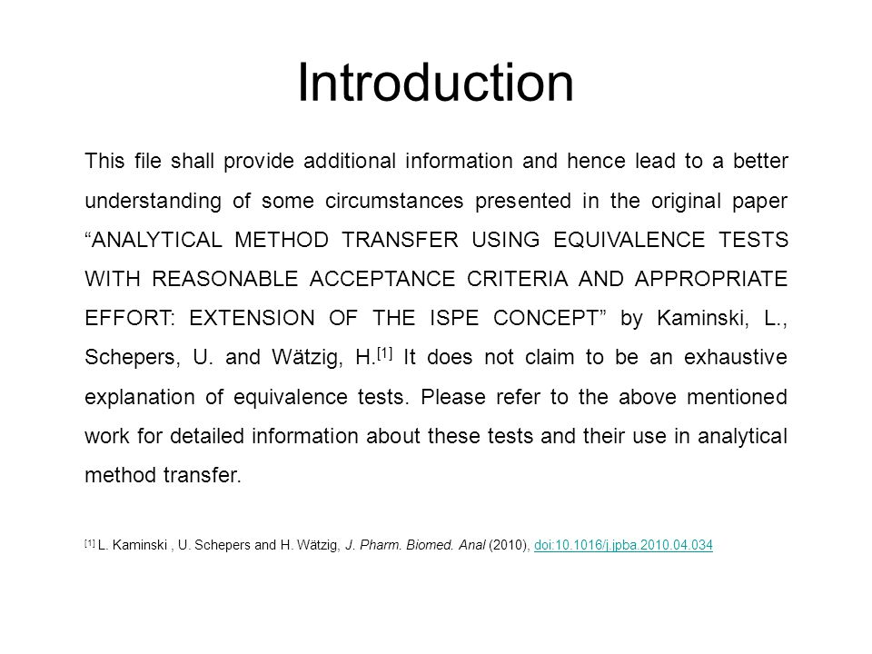Introduction This file shall provide additional information and hence lead to a better understanding of some circumstances presented in the original p