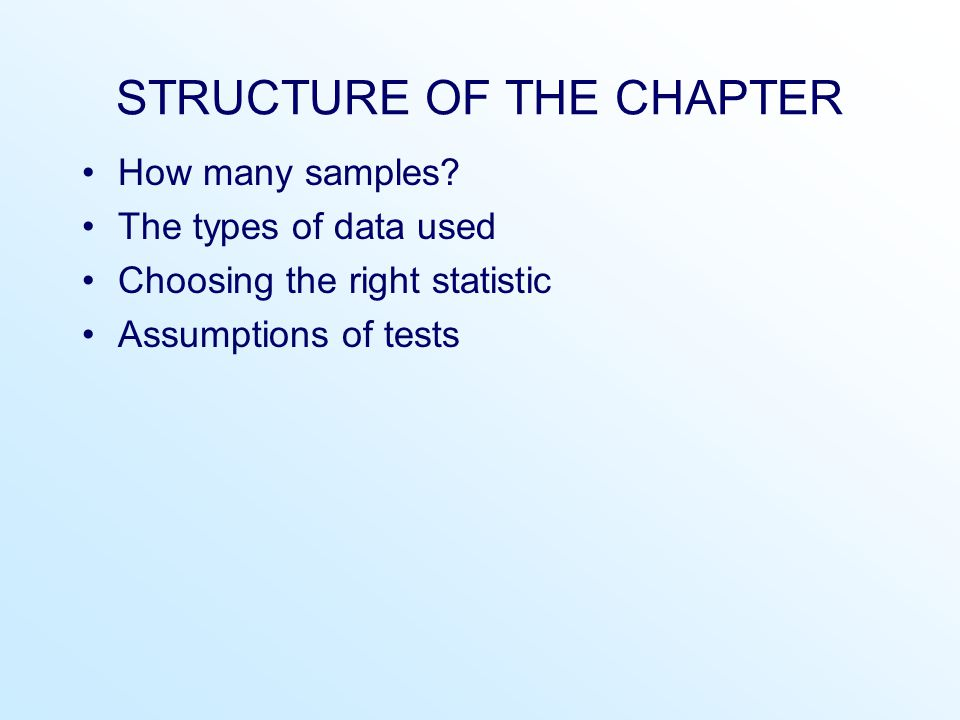 STRUCTURE OF THE CHAPTER How many samples.