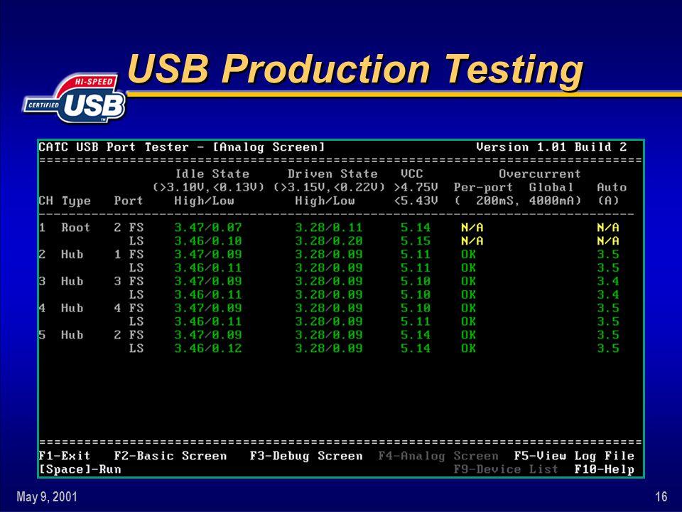 May 9, 200116 USB Production Testing