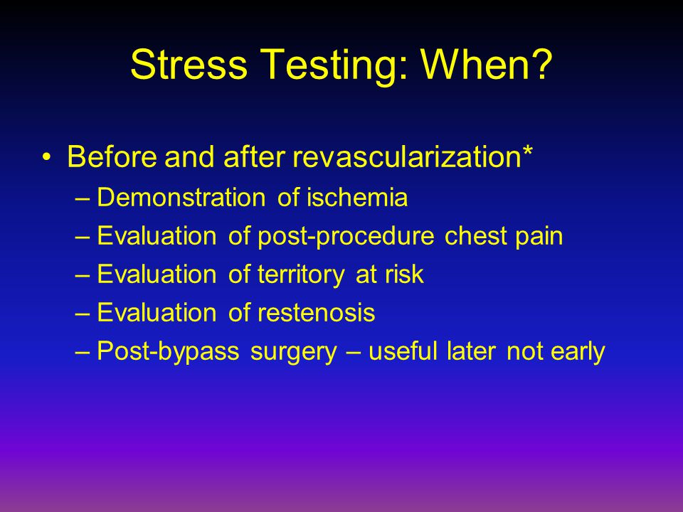 Stress Testing: When.