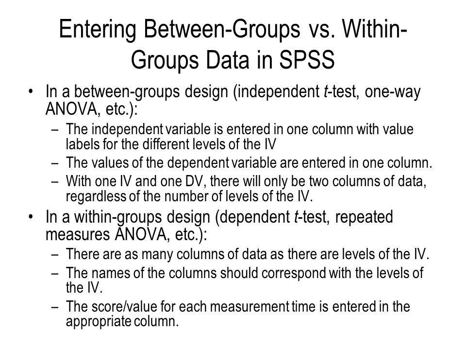 Entering Between-Groups vs.