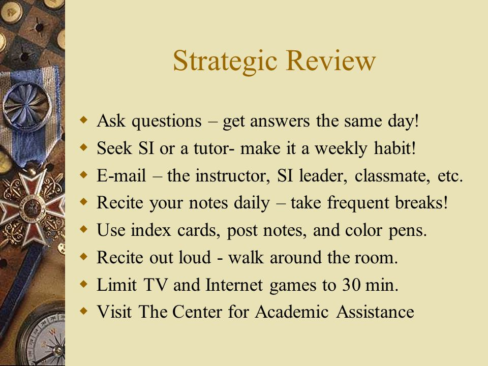 Strategic Review  Ask questions – get answers the same day.