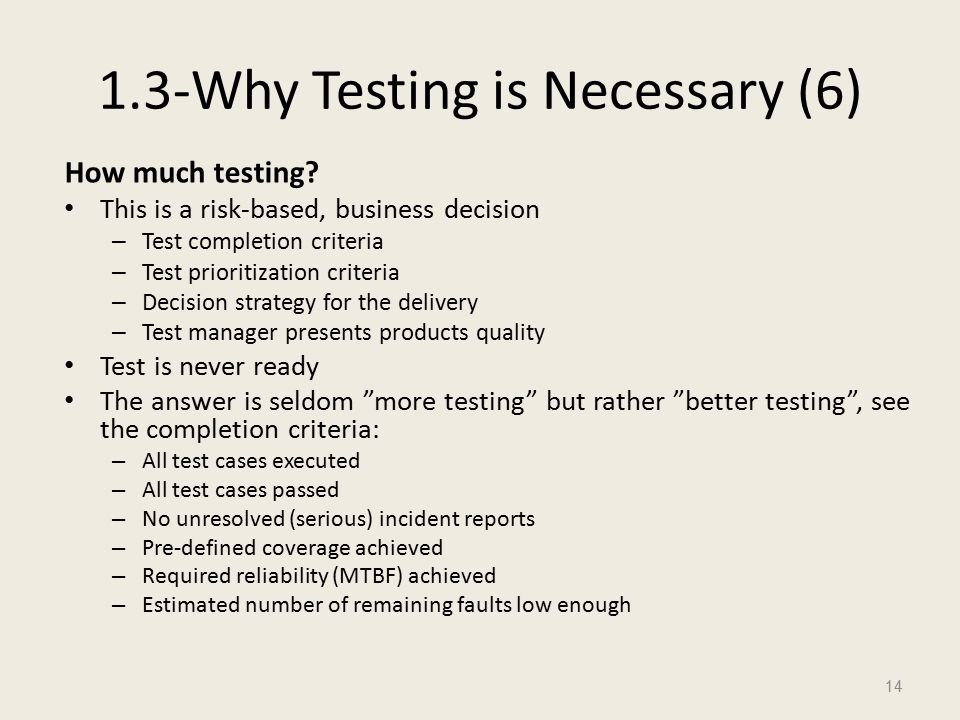 1.3-Why Testing is Necessary (6) How much testing.