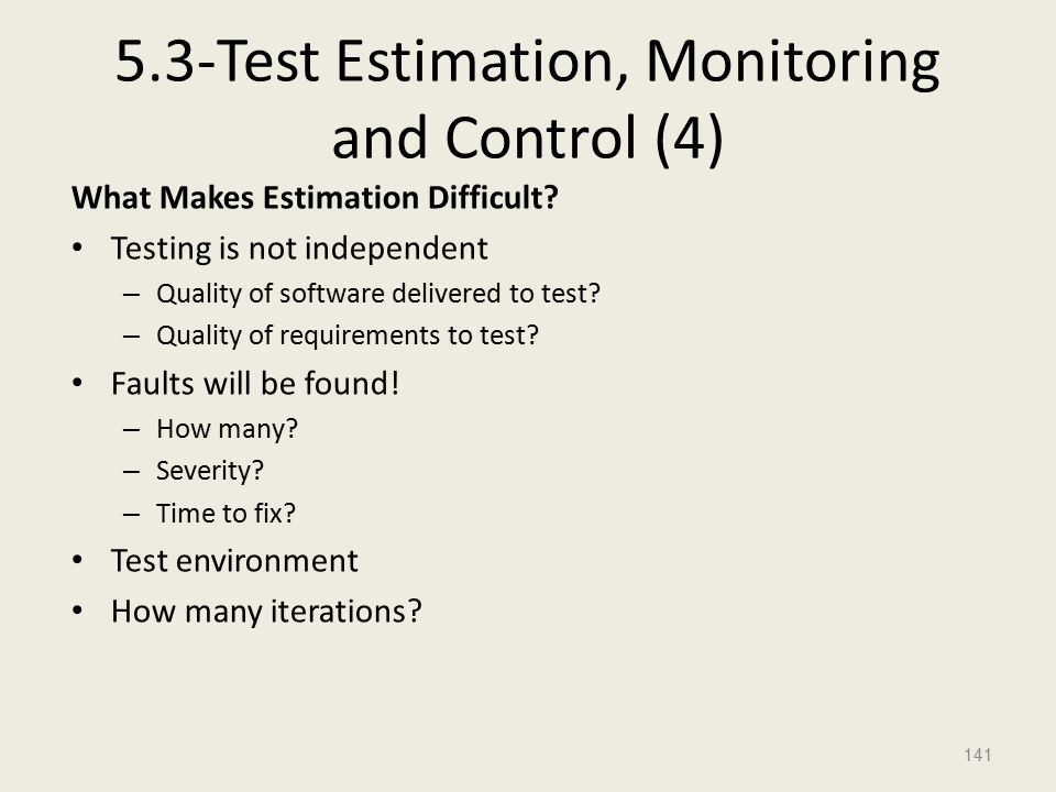5.3-Test Estimation, Monitoring and Control (4) What Makes Estimation Difficult.