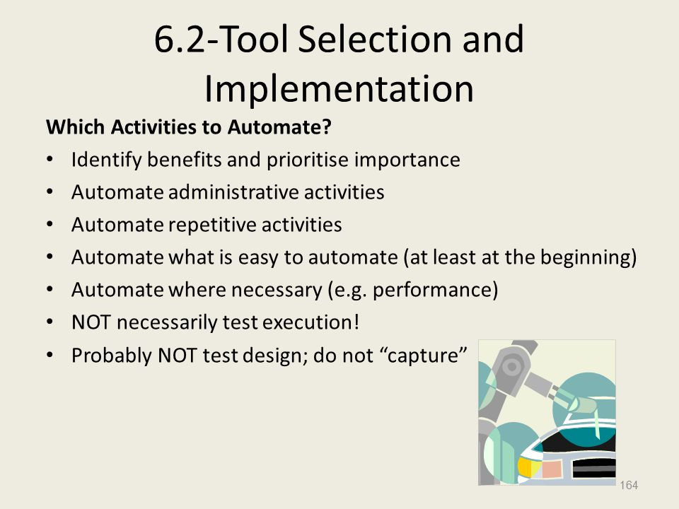 6.2-Tool Selection and Implementation Which Activities to Automate.