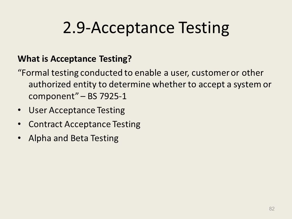 2.9-Acceptance Testing What is Acceptance Testing.